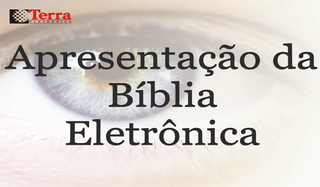 Apresentação da Bíblia Eletrônica